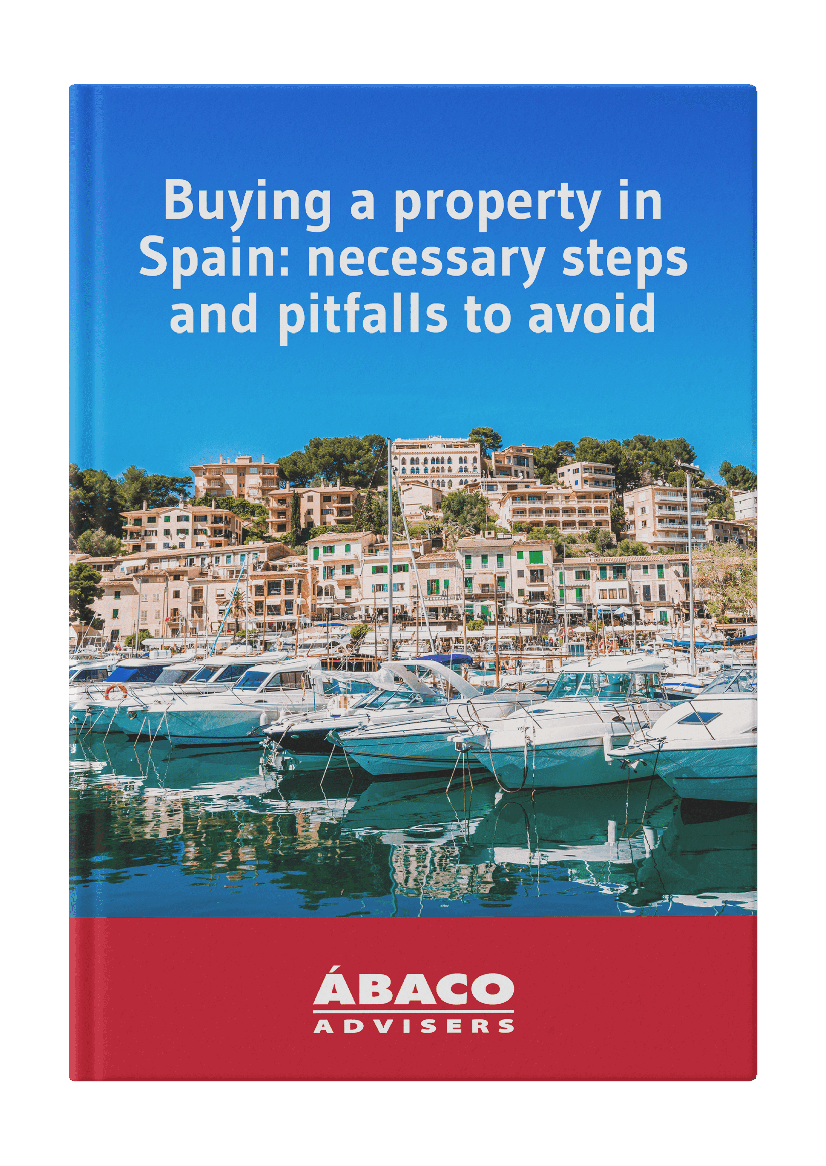 Buying a property in Spain: necessary steps and pitfalls to avoid